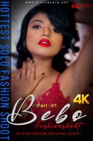 Bebo Solo Fashion Part 1 (2020) Eight Shots Originals Hot Video