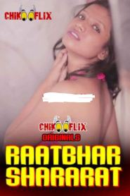 Raatbhar Shararat (2020) ChikooFlix Originals Hindi Short Film