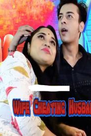 Wife Cheating Husband (2020) UNRATED 720p Desi Originals Hindi Hot Short