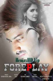 Foreplay (2020) Hotshots Originals Hindi Short Film