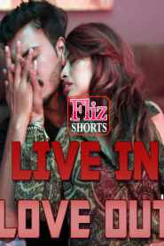 Live In Love Out 2020 Fliz movies Hindi Short Film