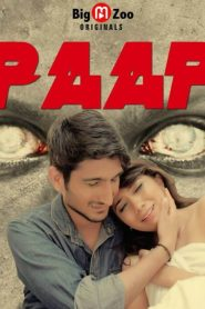 Paap Part 02 Added Big Movie Zoo Originals Hindi Web-Series Season 01