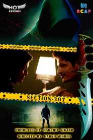 SECTION 307 (2020) Hotshots Originals Hindi Hot Short Film