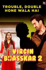 Virgin Bhasskar (2020) ALT Balaji Originals Hindi Web Series Season 02 Complete