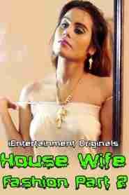 House Wife Fashion Part 2 (2020) iEntertainment Originals Hot Video