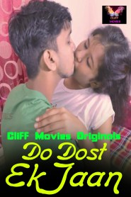 Do Dost Ek Jaan Part 02 Added Cliff Movies Originals Hot Web Series Season 01