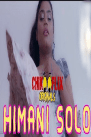 Himani Romantic Solo 2020 ChikooFlix Originals Hindi Video