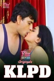 KLPD (2020) Fliz Movies (Nuefliks) Hot Short Film