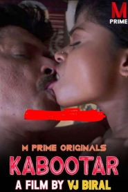 Kabootar (2020) MPrime Originals Hot Short Film