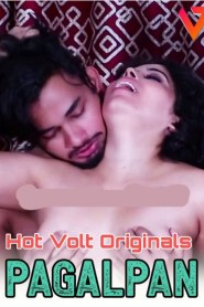 Pagalpan 2020 HotVolt Originals Hindi Short Film