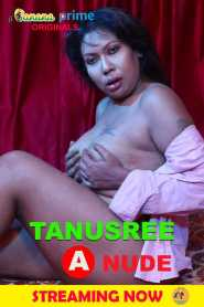 TANUSREE BED (2020) BananaPrime Originals Nude Shoot Video