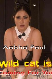 Wild cat is Coming For You – Aabha Paul App Video (2020) Hindi