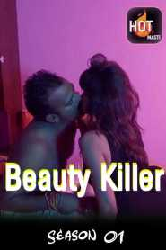 Beauty Killer Part 2 Hotmasti Originals Hindi Web Series Season 01