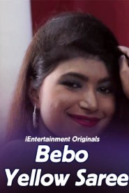Bebo Yellow Saree (2020) iEntertainment Originals Hot Nude Video
