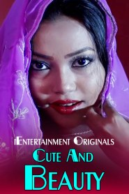 Cute And Beauty (2020) iEntertainment Originals Hot Video