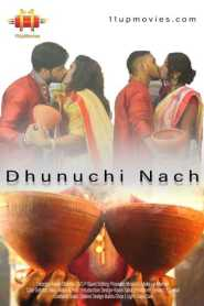 Dhunuchi Nach (2020) 11UP Movies Originals Hindi Short Film