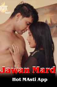 Jawan Mard (2020) Hot Masti App Hindi Web Series Season 01 Episodes 01