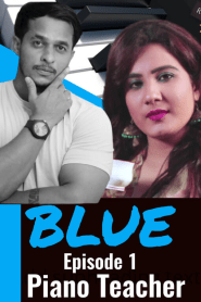 Blue Piano Teacher 2020 S01E01 HotHit Original Hindi Web Series