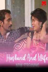 Husband And Wife (2020) MASTI MOVIES Originals Kannada Web Series Season 01
