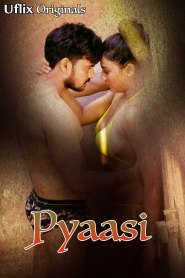 Pyaasi 2020 Uflix Original Hindi Short Film