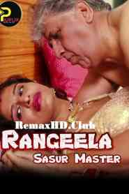 Rangeela Sasur Master (2020) PilifliX Originals Hindi Web Series Season 01