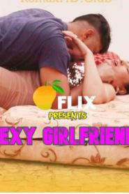 Sexy GirlFriend (2020) MANGOFLIX APP Hindi Web Series Season 01