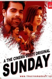 Sunday (2020) The CinemaDosti Originals Hindi Short Flim