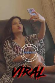 Viral Sex (2020) Nuefliks Originals Hindi Short Film