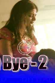BYE 2 (2020) Nuefliks Originals Hindi Short film