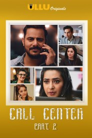 Call Center Part 2 (2020) Hindi Ullu Original Complete Web Series