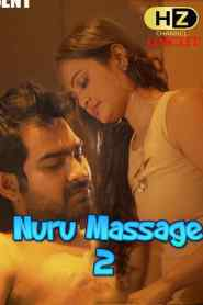 Nuru Massage 2 (2020) Hootzy Channel Originals Hindi [Uncut Vers] Short Film