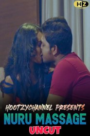 Nuru Massage (2020) Hootzy Channel Originals Hindi [Uncut Vers] Short Film