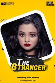 The Stranger 2020 EightShots Hindi Uncut Vers Short Film