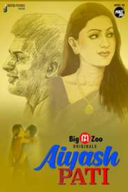 Aiyash Pati 2021 Part 1 & 2 BigMovieZoo Original Hindi Web Series