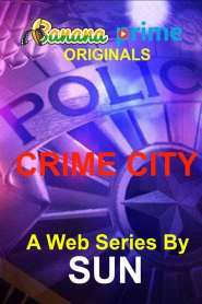 Crime City 2021 Banana Bengali Hot Web Series S01 Ep 1-3 720p
