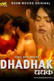 DHADHAK (2021) (2021) BOOM MOVIES Originals Hindi Web Series Season 01
