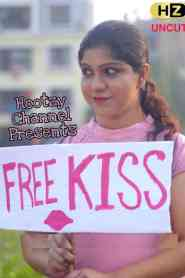 Free Kiss (2021) HootzyChannel Hindi [Uncut Vers] Short Film