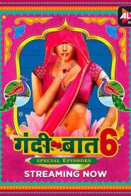Gandii Baat (2021) ALTBalaji Hindi Web Series Season 06 Episodes 01 TO 02