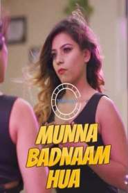 MUNNA BADNAAM HUA Part 2 Nuefliks Originals Hindi Web Series Season 01