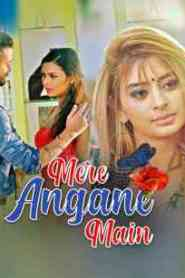 Mere Angane Main (2021) Kooku Originals Hindi Web Series Season 01