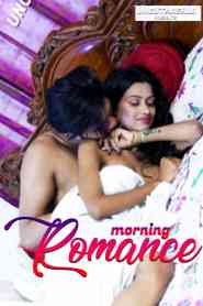 Morning Romance UNCUT (2021) Eight Shots Originals Hindi Short Flim