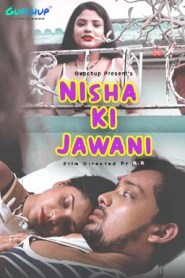 Nisha ki Jawani 2020 S01E01-02 Hindi Gupchup Web Series