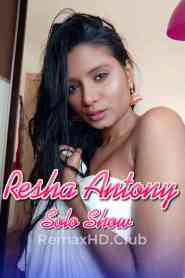 Resha Antony Solo Show (2021) Onlyfans Hot video