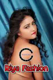 Riya Fashion (2021) Nuefliks Originals Hot Video