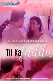 Til Ka Laddu 2020 Hindi S01E01-03 Gupchup Web Series