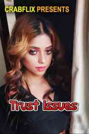 Trust Issues (2021) CrabFlix Hot Web Series Season 01 Episodes 03