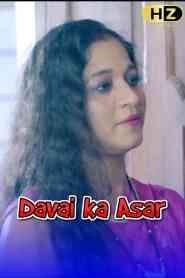 Davai ka Asar (2021) Hootzy Channel Originals Hindi Web Series Season 01