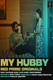 MY HUBBY (2021) RedPrime Originals Hot Web Serise Season 01