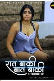 Raat Baaki Baat Baaki 2021 S01EP02 GoldFlix Originals Hindi Web Series
