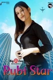 Rubi Star Part 2 BigMovieZoo Hindi Hot Web Series Season 01